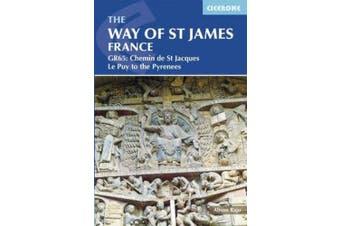 The Way of St James - Le Puy to the Pyrenees: GR65: The Chemin de Saint Jacques