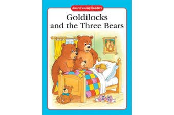 Goldilocks and the Three Bears: A Traditional Story with Simple Text and Large Type. for Age
