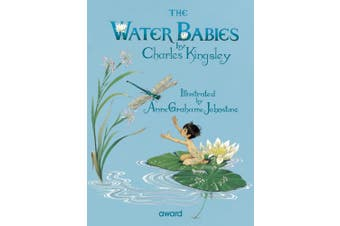 The Water Babies: For Ages 5 and Up.