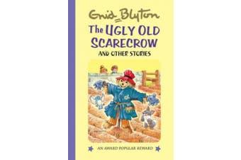 The Ugly Old Scarecrow (Enid Blyton's Popular Rewards Series 3)