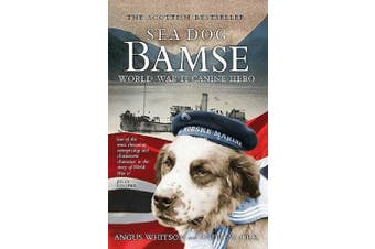 Sea Dog Bamse: World War II Canine Hero