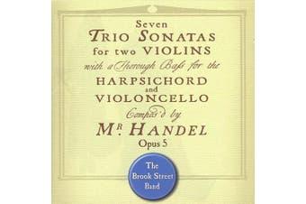Handel: Trio Sonatas, Opus 5