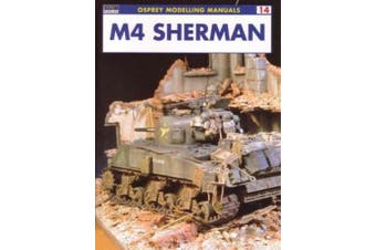 M4 Sherman (Osprey Modelling Manuals)