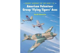American Volunteer Group Colours and Markings (Osprey Aircraft of the Aces S.)