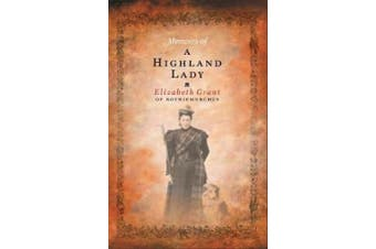 Memoirs of a Highland Lady
