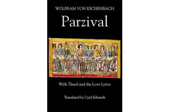Parzival: WITH Titurel AND The Love-lyrics (Arthurian Studies)