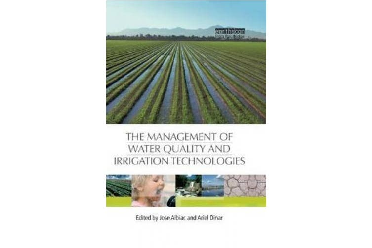 The Management of Water Quality and Irrigation Technologies