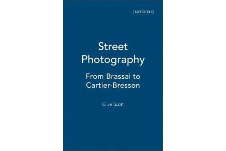 Street Photography: From Brassai to Cartier-Bresson