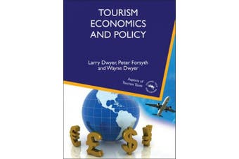 Tourism Economics and Policy (Aspects of Tourism Texts)