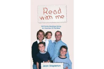 Read with Me: 365 Family Readins Giving an Overview of the Bible