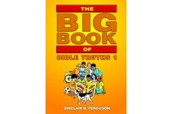 The Big Book of Bible Truths 1