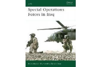 Special Operations Forces in Iraq (Elite S.)