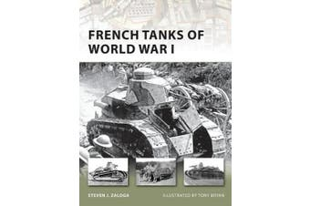 French Tanks of World War I (New Vanguard S.)