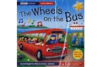 The Wheels on the Bus: 25 Favorite Pre-School Songs [Audio]