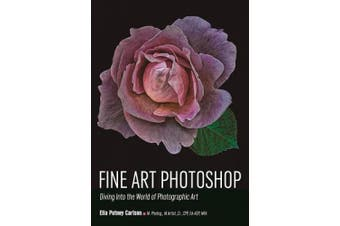 Fine Art Photoshop: Diving Into the World of Photographic Art