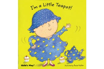 I'm a Little Teapot (Baby Board Books) [Board book]