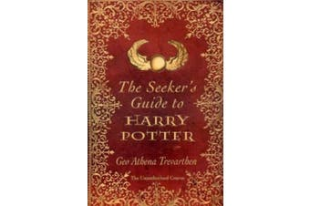 The Seeker's Guide to Harry Potter: The Unauthorized Course