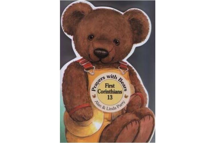 First Corinthians 13 (Prayers with Bears Series)
