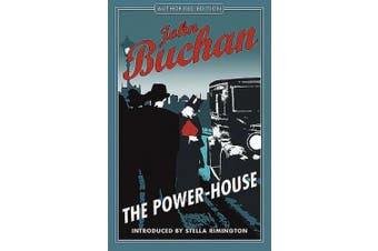 The Power House: Authorised Edition