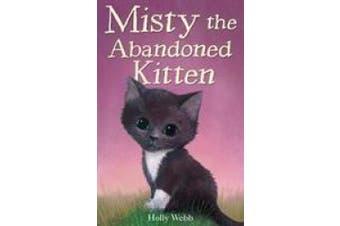 Misty the Abandoned Kitten (Holly Webb Animal Stories)