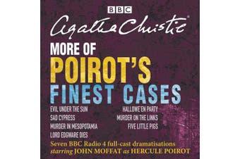 More of Poirot's Finest Cases: Seven full-cast BBC radio dramatisations [Audio]