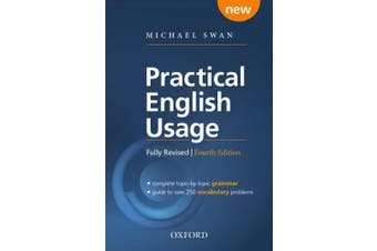 Practical English Usage, 4th edition: Paperback: Michael Swan's guide to problems in English (Practical English Usage, 4th edition)