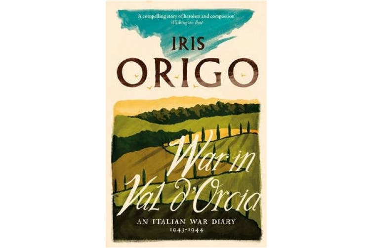 War in Val d'Orcia: An Italian War Diary 1943-1944