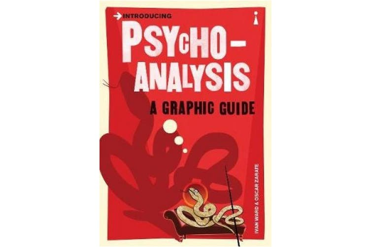 Introducing Psychoanalysis: A Graphic Guide (Introducing...)