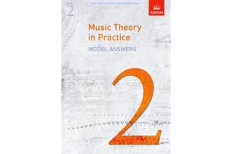 Music Theory in Practice Model Answers, Grade 2 (Music Theory in Practice (ABRSM))