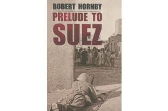 Prelude to Suez