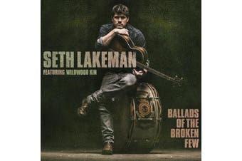 Ballads of the Broken Few: Featuring Wildwood Kin