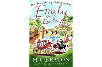 Emily Goes to Exeter (The Travelling Matchmaker Series)