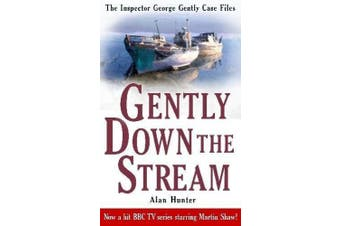 Gently Down the Stream (George Gently)
