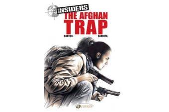 Insiders: v. 3: The Afghan Trap Afghan Trap (Insiders (Cinebook))