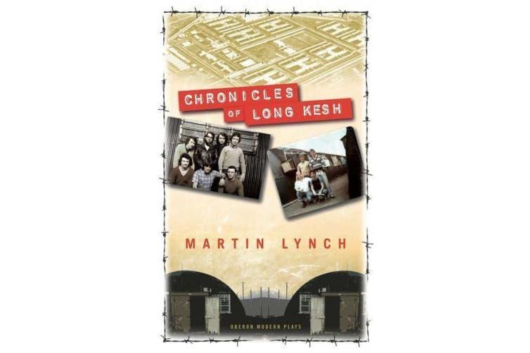 Chronicles of the Long Kesh