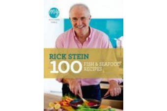 My Kitchen Table: 100 Fish and Seafood Recipes (My Kitchen)