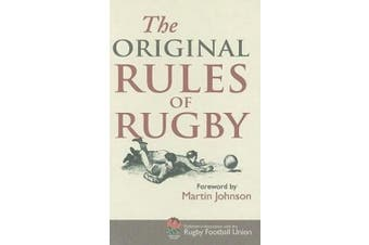 The Original Rules of Rugby (Original Rules)