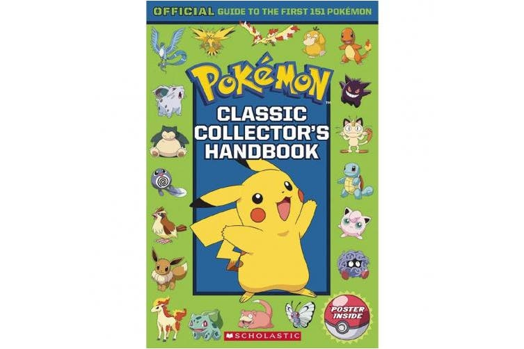 Classic Collector's Handbook: An Official Guide to the First 151 Pokémon (Pokémon)