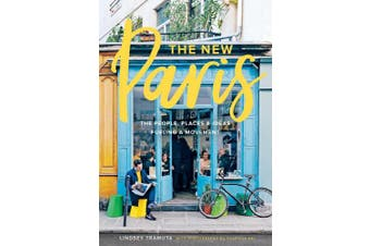 """New Paris, The:The People, Places & Ideas Fueling a Movement: """"The People, Places & Ideas Fueling a Movement"""""""