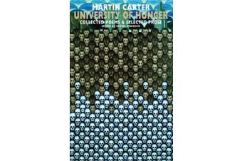 University of Hunger: Collected Poems & Selected Prose