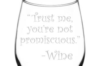 (Drunk Wine Talk Truth, Not Promiscuous) - (Trust Me, You're Not Promiscuous) Drunk Wine Talk Truth Inspired - Laser Engraved 380ml Libbey All-Purpose Wine Taster Glass