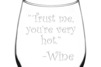 (Drunk Wine Talk Truth, Very Hot) - (Trust Me, You're Very Hot) Drunk Wine Talk Truth Inspired - Laser Engraved 380ml Libbey All-Purpose Wine Taster Glass