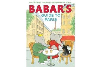 Babar's Guide to Paris (Babar)