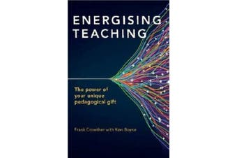 Energising Teaching: The power of your unique pedagogical gift