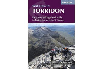Walking in Torridon: Easy, long and high-level walks including the ascent of 9 Munros