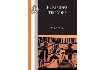 Trojan Women (Classics Companions)