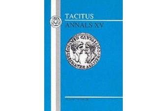 Annals: Bk. 15 (BCP Latin Texts) [Latin]