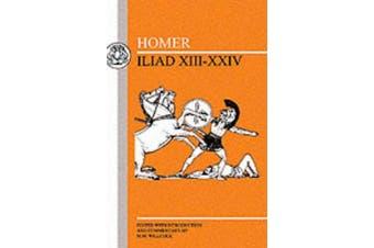 Homer: Iliad XIII-XXIV [Greek, Modern (1453-)]