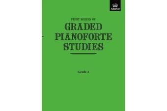 Graded Pianoforte Studies, First Series, Grade 3 (Graded Pianoforte Studies (ABRSM))