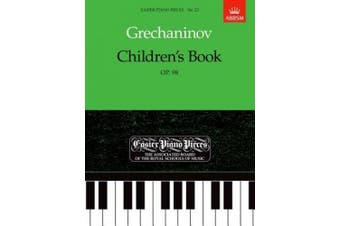 Children's Book, Op.98: Easier Piano Pieces 23 (Easier Piano Pieces (ABRSM))